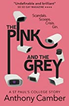 The Pink and the Grey by Anthony Camber