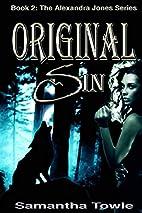 Original Sin by Samantha Towle