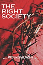 The Right Society by Donna Mabry