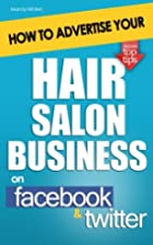 How to Advertise Your Hair Salon Business on…