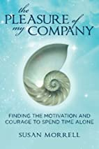 The Pleasure of My Company: Finding the…