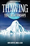 Carter, Don: Thawing Toxic Relationships