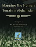 Mapping the Human Terrain in Afghanistan by…
