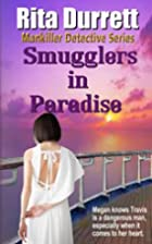 Smugglers in Paradise by Rita G Durrett