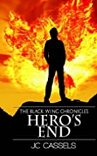 Hero's End: The Black Wing Chronicles…