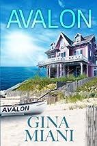 Avalon by Gina Miani