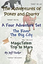 The Adventures of Pokey and Sparky: The Four…