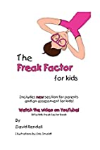 The Freak Factor for Kids: The Weirdest and…
