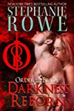 Rowe, Stephanie: Darkness Reborn (Volume 5)