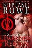 Rowe, Stephanie: Darkness Reborn (Volume 5)