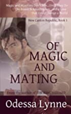 Of Magic and Mating (New Canton Republic,…