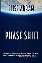 Phase Shift by Elise Abram