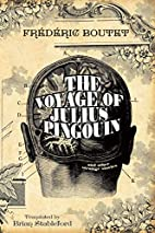The Voyage of Julius Pingouin and Other…
