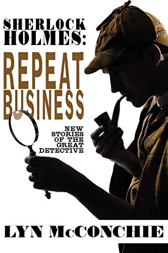 sherlock-holmes-repeat-business-new-stories-of-the-great-detective