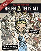 Helen of Troy Tells All: Blame the Boys by…