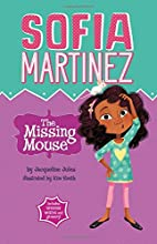 The Missing Mouse (Sofia Martinez) by…