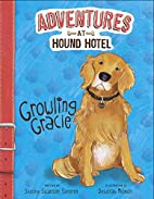 Growling Gracie (Adventures at Hound Hotel)…