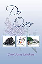 Do Over by Carol Anne Leathers