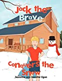 Jennifer Egan: Jack the Brave Conquers the Snow