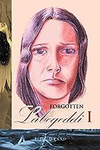 Forgotten Labegeddi I by T. D. Desso