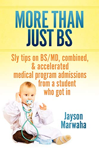 more-than-just-bs-sly-tips-on-bs-md-combined-accelerated-medical-program-admissions-from-a-student-who-got-in