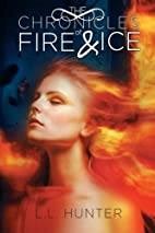 The Chronicles of Fire and Ice: Book One in…