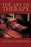Everstine, Louis: The Art of Therapy