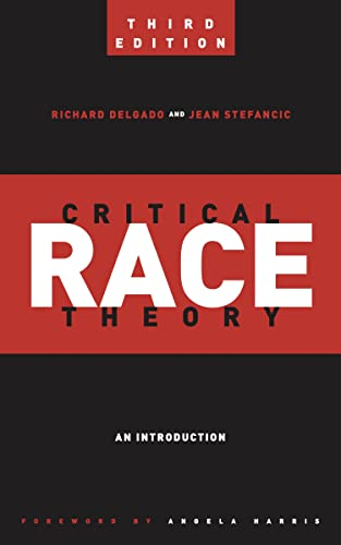 critical-race-theory-third-edition-an-introduction-critical-america