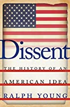 Dissent: The History of an American Idea by…