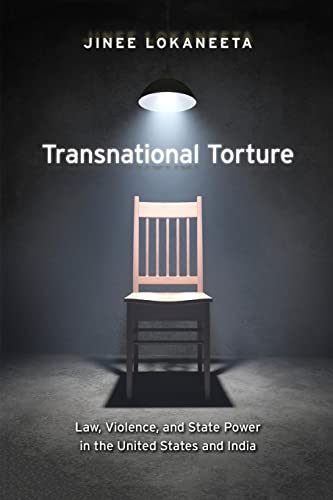 transnational-torture-law-violence-and-state-power-in-the-united-states-and-india