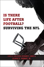 Is There Life After Football?: Surviving the…
