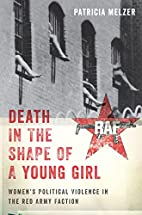 Death in the Shape of a Young Girl:…