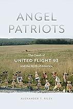 Angel Patriots: The Crash of United Flight…