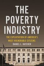 The Poverty Industry: The Exploitation of…