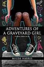 Adventures of a Graveyard Girl (A Kait Lenox…