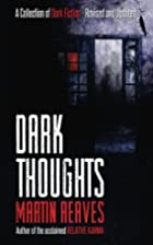 Dark Thoughts: A Collection of Dark Tales by…