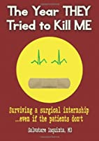 The Year THEY Tried to Kill Me: Surviving a…