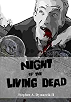 Night of the Living Dead: A Graphic Novel by…