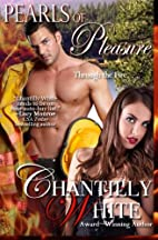 Pearls of Pleasure by Chantilly White