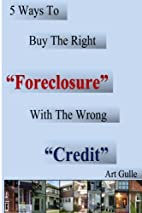 5 Ways To Buy The Right Foreclosure With The…