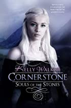 Cornerstone: Souls of the Stones (Volume 1)…