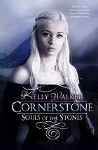 Cornerstone: Souls of the Stones (Volume 1)…