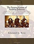 History of the Impeachment of Andrew…
