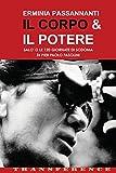 Passannanti, Erminia: Il Corpo & il Potere: Salo' o le 120 Giornate di Sodoma di Pier Paolo Pasolini (Volume 1) (Italian Edition)