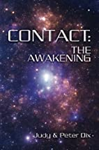 Contact: The Awakening by Judy Dix