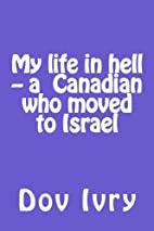 My life in hell -- a Canadian who moved to…