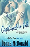 McDonald, Donna: Captured In Ink: Book Three of Art Of Love Series (Volume 3)