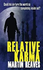 Relative Karma by Martin Reaves