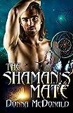 McDonald, Donna: The Shaman's Mate