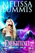 Enlightened by Melissa Lummis